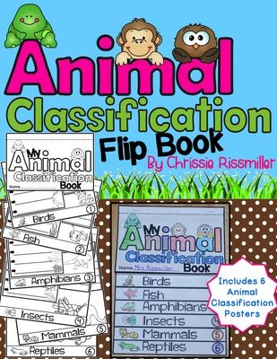 Animal Classification Flip Book and Poster Set from Chrissie Rissmiller on TeachersNotebook.com -  (18 pages)  - Flip book and posters to teach your students about six different animal classifications including birds, fish, amphibians, insects, mammals, and reptiles