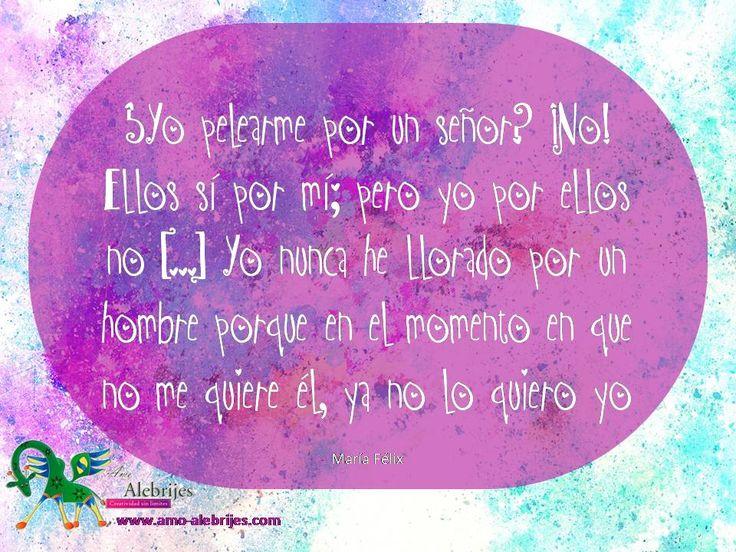 Frases celebres María Félix 9