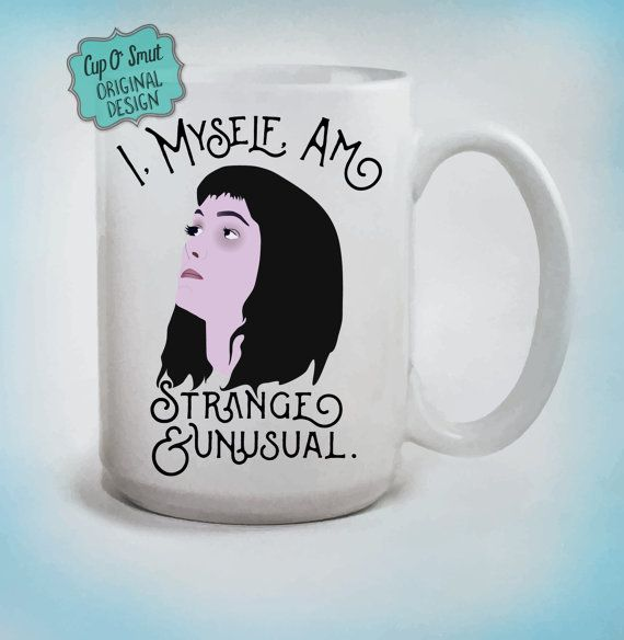 surprising inspiration awesome mugs. I  Myself Am Strange and Unusual Beetlejuice Mug Lydia Deetz Winona 72 best Cuppa images on Pinterest Coffee cups mugs