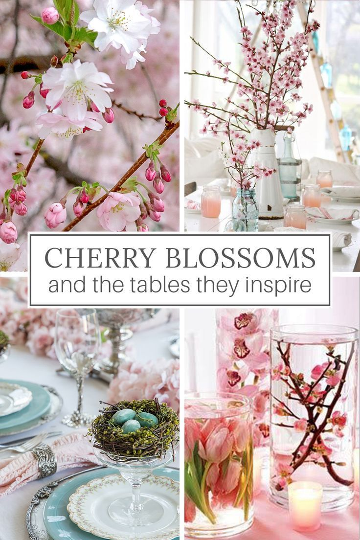 Cherry Blossoms And The Tables They Inspire Cherry Blossom Decor Spring Table Settings Spring Table