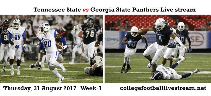 Teams: Tigers vs Panthers Date: Thursday, 31 August 2017 Location: Georgia Dome, Atlanta, GA TV: ESPN Watch College Football Live Streaming Online [Free] Watch College Football Live Streaming Online [Paid]  The Tennessee State Tigersis an American college football teams in the NCAA Division I....