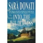Into The Wilderness by Sarah Donati