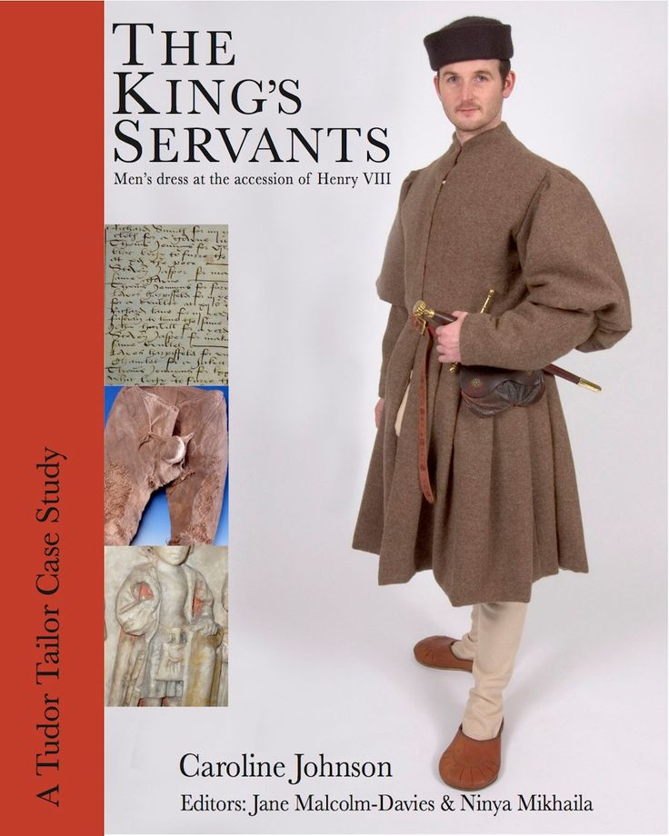 Shop | The Tudor Tailor | The King's Servants: Men's Dress at the Accession of Henry VIII