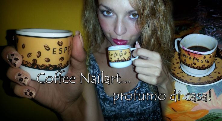 Coffee Nailart ... profumo di casa! #nails #nailart coffee #caffè #napoli #beauty #karotina #blogger