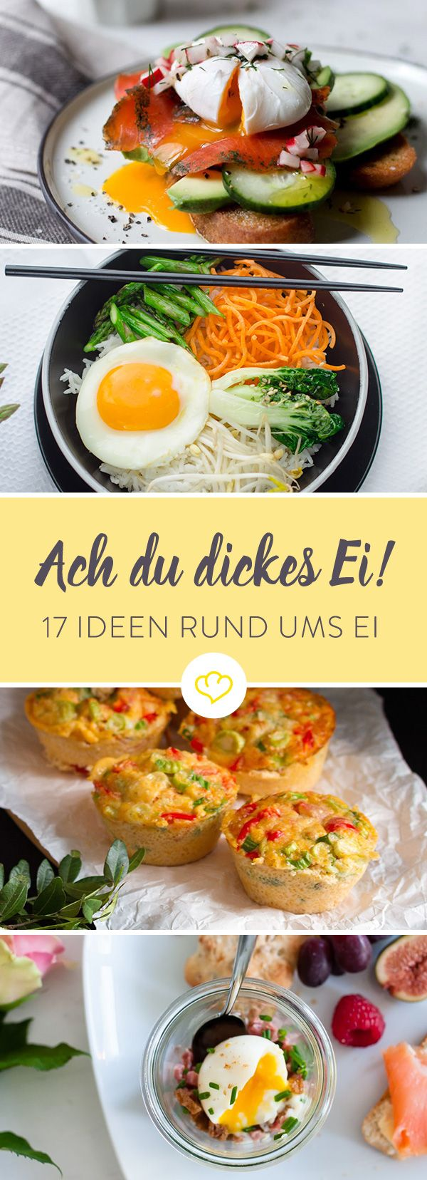 Morgens, abends, gebraten, gebacken, pochiert oder gekocht - wir haben für dich 17 neue Ideen, wie du dein Ei von Montag bis Freitag genießen kannst.