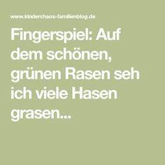 Fingerspiel: Auf dem schönen, grünen Rasen seh ich viele Hasen grasen...