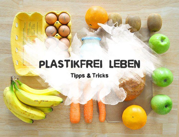 84 Tipps & Tricks – Plastikfrei Leben ohne Müll – Lina Wa