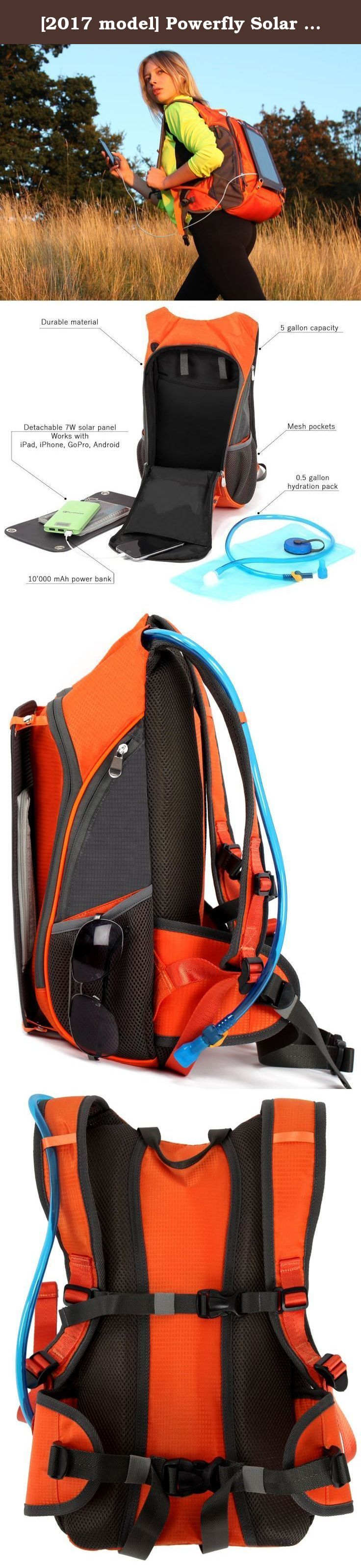 [2017 model] Powerfly Solar Powered Backpack with 10000mAh Power Bank, 7W Solar Panel & 2L Hydration Pack - Camping Hiking Portable Travel Sun Charger Kit for Smart Cell Phones Tablet Camera. Effortless energy on the go From Pokemon Go hunt to calling emergency rescue, it's important to stay connected on the go. The Powerfly Backpack goes wherever you do and quietly charges your devices whenever it's in the sun. This Powerfly daypack has a removable solar panel and a weatherproof power…
