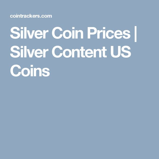 Silver Coin Prices | Silver Content US Coins