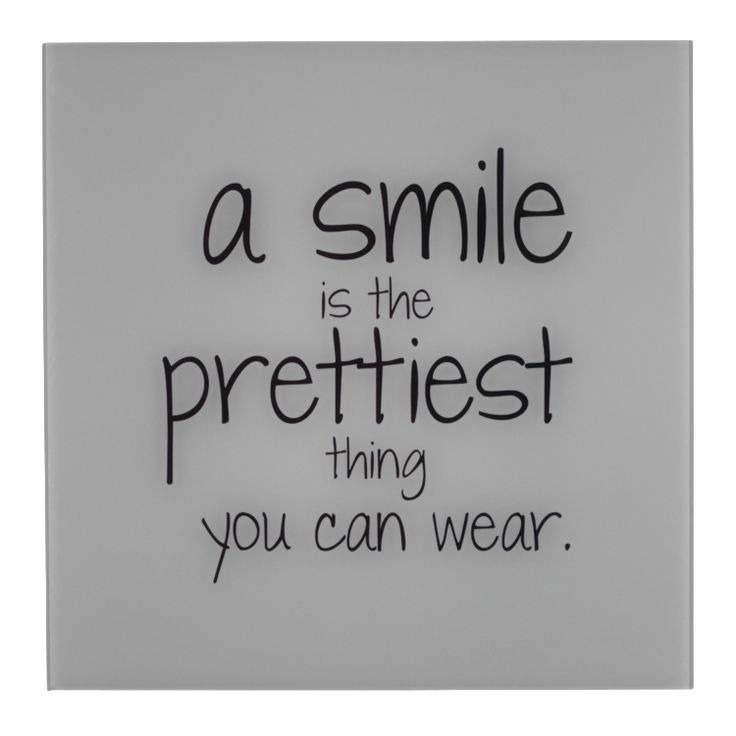 Pfister quote, a smile is the prettiest thing you can wear