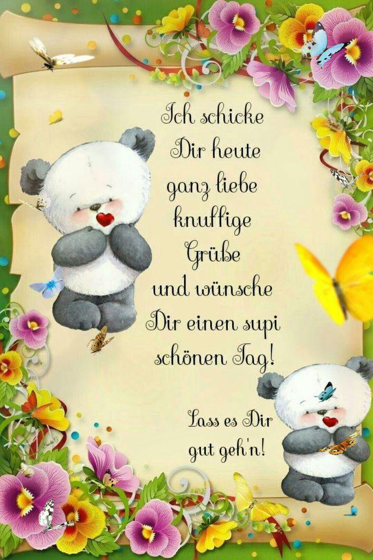 Einen Schönen Tag Wünsche Ich Dir Guten Morgen Grüße