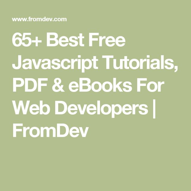 65+ Best Free Javascript Tutorials, PDF & eBooks For Web Developers | FromDev
