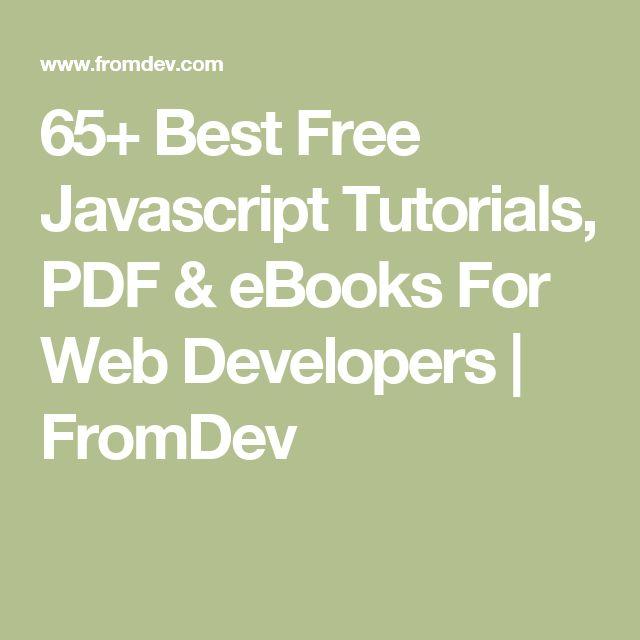 65+ Best Free Javascript Tutorials, PDF & eBooks For Web Developers   FromDev