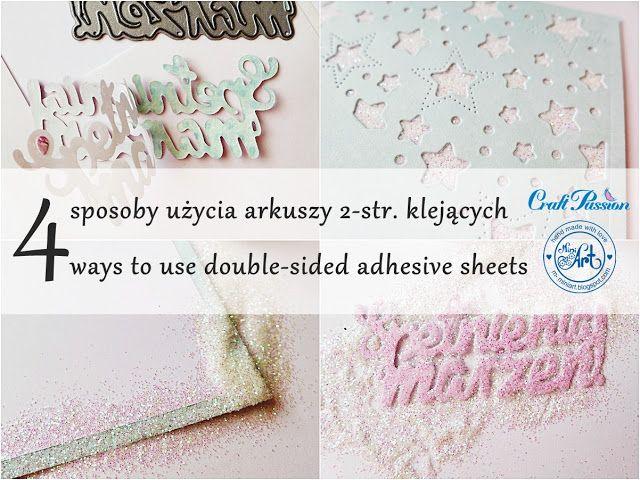 Blog Craft Passion: 4 sposoby wykorzystania arkuszy 2-str. klejących / 4 ways to use double-sided sheets