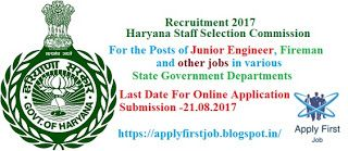 Apply New Jobs In Haryana Staff Selection Commission for the posts of Junior Engineer, Fireman and other jobs in various State Government Departments ~ Apply First Job