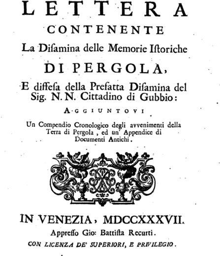 """Frontispicio de """"Lettera contenente la Disamina delle Memorie istoriche di Pergola (...)"""" Il contratto stipulato tra la città di Gubbio e il comune di Serralta  che sancisce la nascita di Pergola. Si può vedere qui: https://books.google.es/books?id=DUVTAAAAcAAJ&pg=PA83&lpg=PA83&dq=tadeus+ripalta&source=bl&ots=xZC0ZN_wKL&sig=de2QvrPnlAWsov6G4F5STtABSEw&hl=es&sa=X&ved=0ahUKEwivhdun2uLPAhWBnhQKHW8EAtcQ6AEIHDAA#v=onepage&q=tadeus%20ripalta&f=false"""