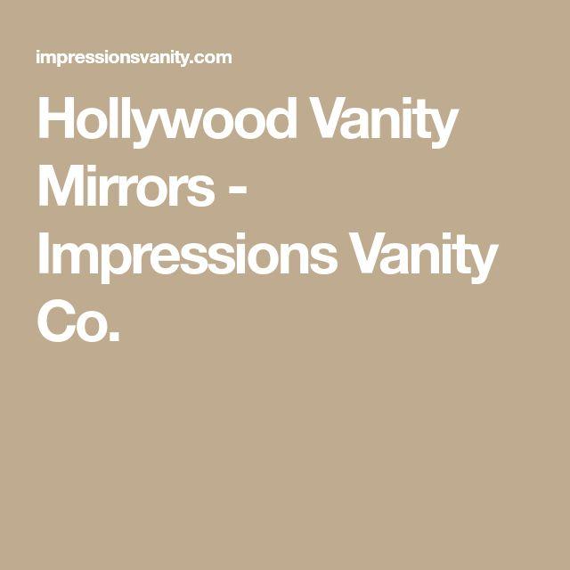 Hollywood Vanity Mirrors - Impressions Vanity Co.