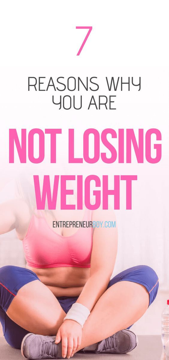 7 Surprising Reasons Why You Re Not Losing Weight Blog Posts