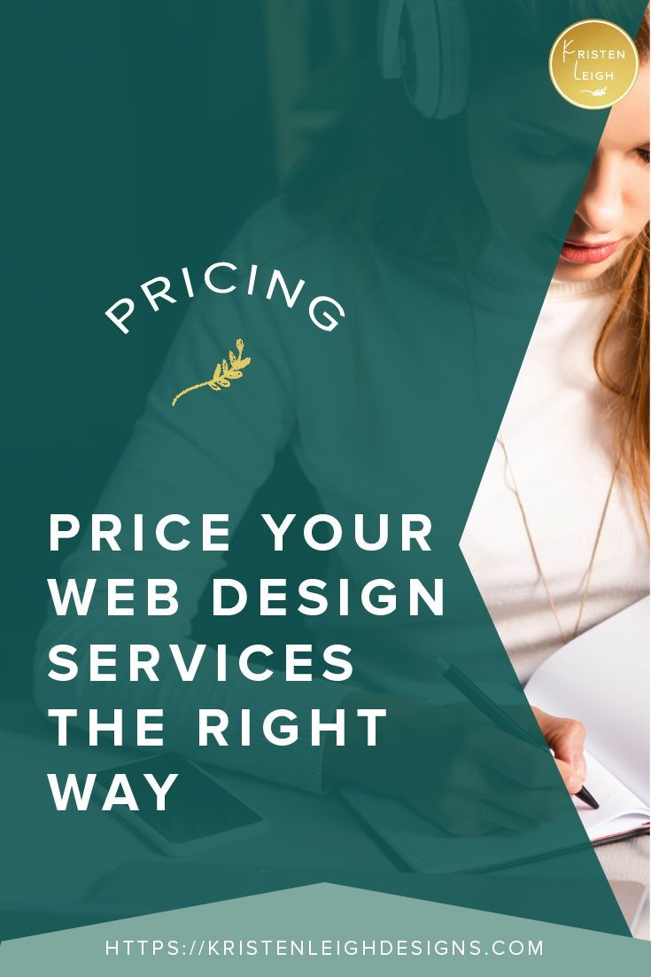 Underpricing Your Services And Why You Need To Stop Kristen Leigh In 2020 Web Design Services Web Design Web Design Tips