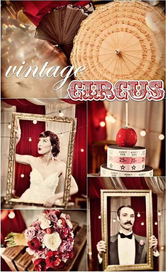 Google Image Result for http://www.bellaumbrellablog.com/storage/blog-posts/july-2012/get-hitched-give-hope-2012-picture-a-vintage-circus.jpg%3F__SQUARESPACE_CACHEVERSION%3D1342549699350