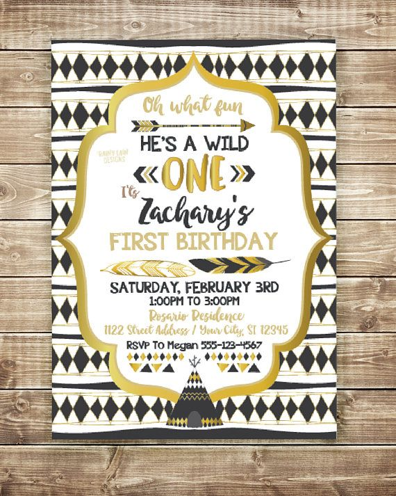 Set The Tone For A Beautiful Wild ONE Tribal Birthday Party With This Custom Invitation First One Boy