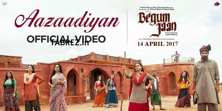 Aazaadiyan Lyrics – Begum Jaan Song | Sonu Nigam, Rahat Fateh Ali Khan Song Lyrics- Begum Jaan | Sonu Nigam, Rahat Fateh Ali Khan - Tabrez.in