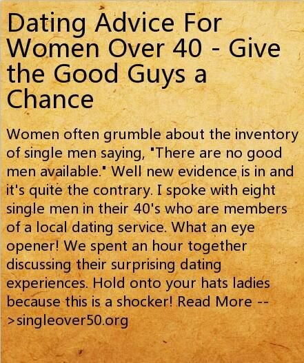 Dating Advice For Women Over 40 - Give the Good Guys a Chance