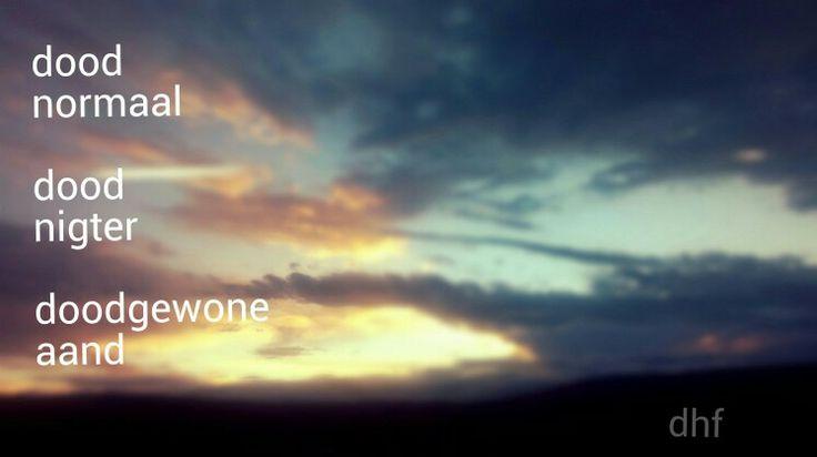 Doodgewone aand - die heuwels fantasties lirieke ... agtergrond - sonsak in die Vrystaat