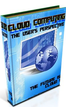 """""""Cloud Computing- The User's Perspective"""" eBook"""
