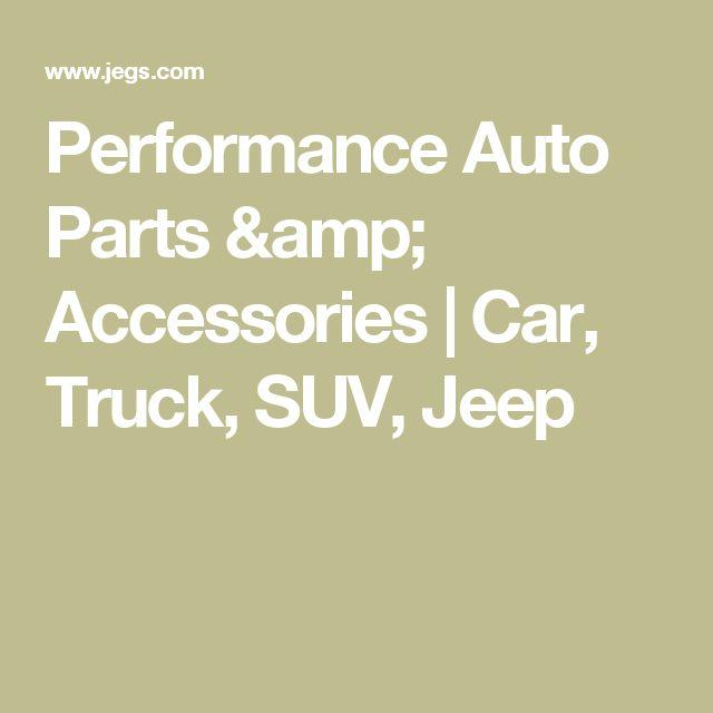 Performance Auto Parts & Accessories   Car, Truck, SUV, Jeep