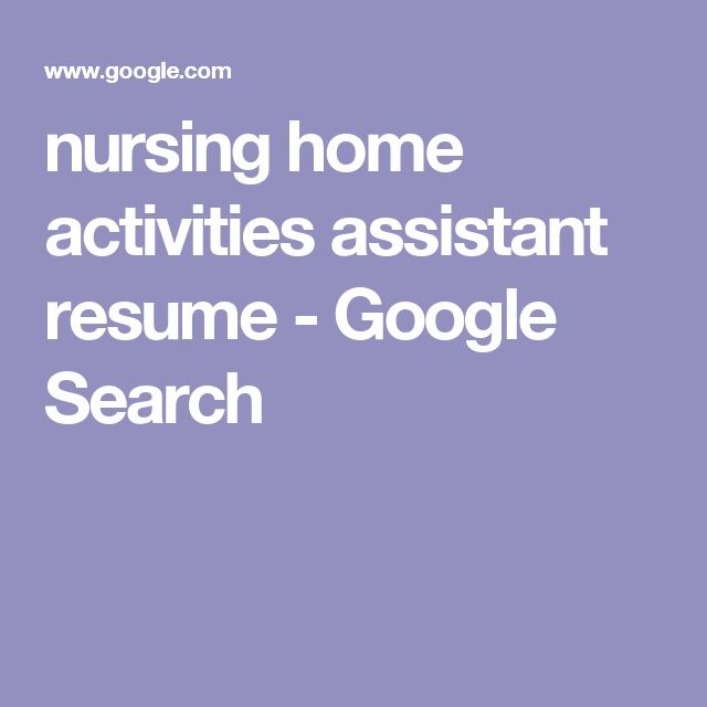 nursing home activities assistant resume - Google Search JOBS - activity assistant sample resume