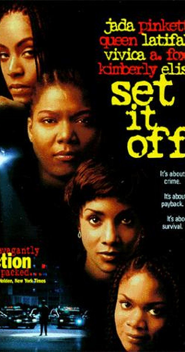 Directed by F. Gary Gray.  With Jada Pinkett Smith, Queen Latifah, Vivica A. Fox, Kimberly Elise. Desperation drives four inner-city women (Queen Latifah, Jada Pinkett Smith, Vivica A. Fox, Kimberly Elise) to bank robbery in Los Angeles, then they start mistrusting one another.