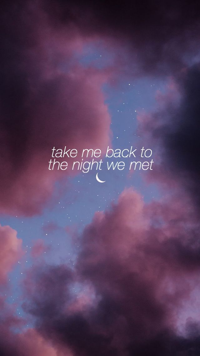 Take Me Back To The Night We Met : night, Night, Huron, Aesthetic, Wallpaper, Beautiful, Quotes,
