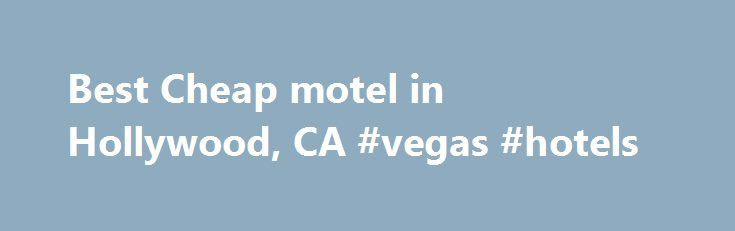 Best Cheap motel in Hollywood, CA #vegas #hotels http://hotel.remmont.com/best-cheap-motel-in-hollywood-ca-vegas-hotels/  #hollywood motel # Best Cheap Motel in Hollywood, CA $ Inexpensive $$ Moderate $$$ Pricey $$$$ Ultra High-End Open Now Find businesses that are open now Free Wi-Fi Dogs Allowed Accepts Credit Cards All Filters Show more filters Sort By Best Match Highest Rated Most Reviewed Cities Los Angeles Adams Normandie Alhambra Arleta Arlington Heights […]