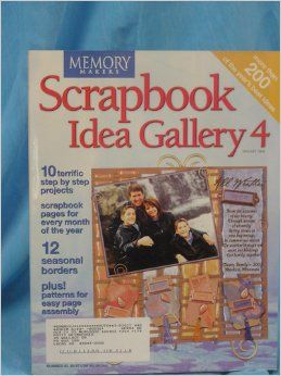 Memory Makers Scrapbook Idea Gallery 4, January 2004: Michele Gerbrandt: Amazon.com: Books