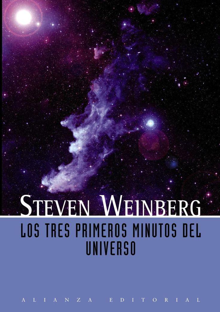 10 libros populares para conocer el cosmos: Los tres primeros minutos del universo de Steven Weinberg