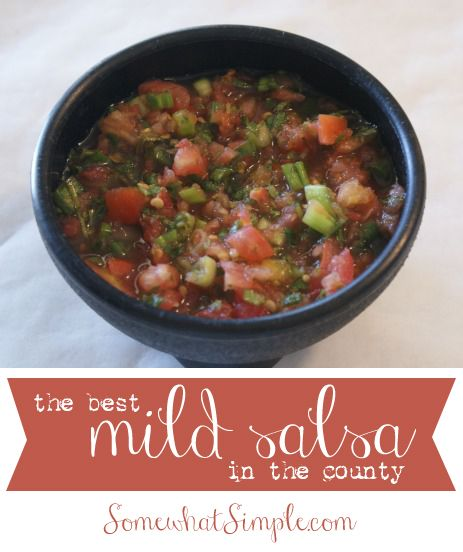 the best (mild) salsa ever! add it to your Cinco De Mayo menu!