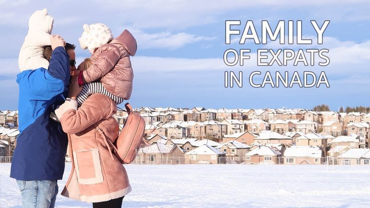 FAMILY OF EXPATS IN CANADA