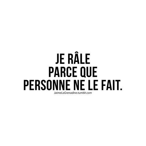 Je râle parce que personne ne le fait - #JaimeLaGrenadine