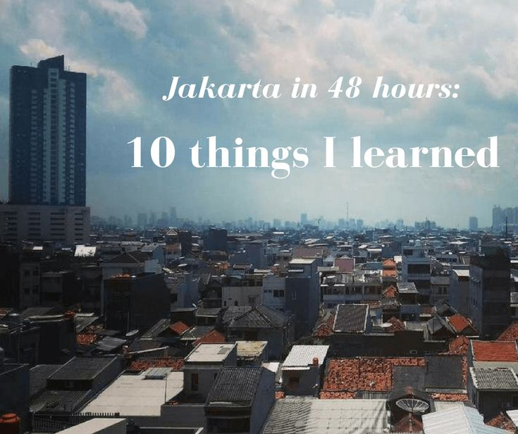 Massive city in Indonesia? That's #Jakarta. What ca you do there in #48hours? Check the list of 10 things I've learned while spending there 2 days. For more #traveltips check www.101wordsoftravel.com.