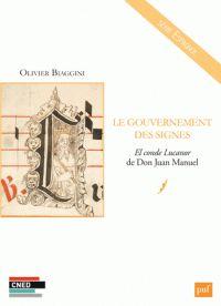 Le gouvernement des signes. El conde Lucanor de Don Juan Manuel http://catalogues-bu.univ-lemans.fr/flora_umaine/jsp/index_view_direct_anonymous.jsp?PPN=181440415