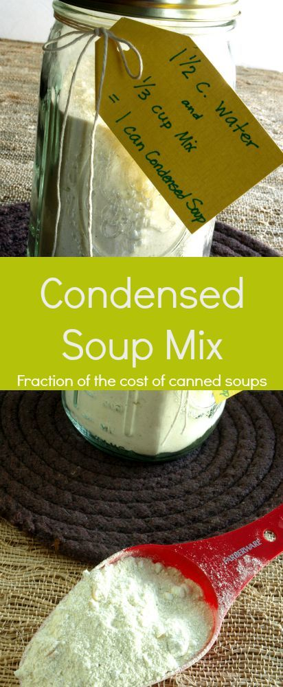 Condensed Soup - Kitchen Dreaming ©  Homemade Condensed Soup Mix keeps in the pantry for up to a year and each batch makes the equivalent of 9 cans of the stuff you buy in the store.