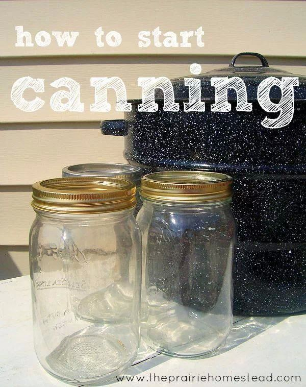 How to start canning