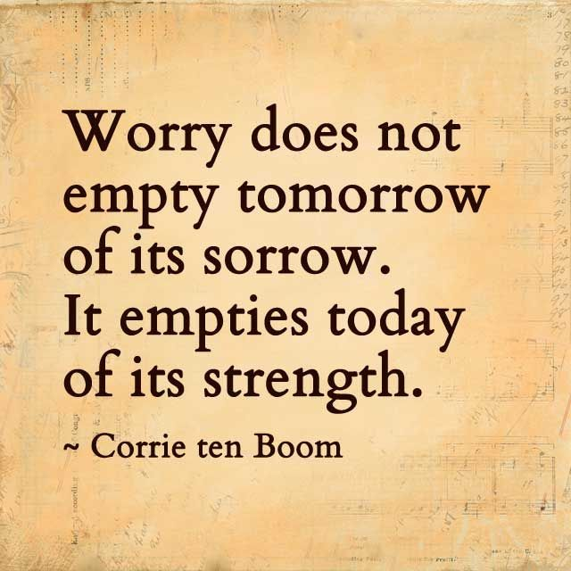 how to stop worrying and start living quotes