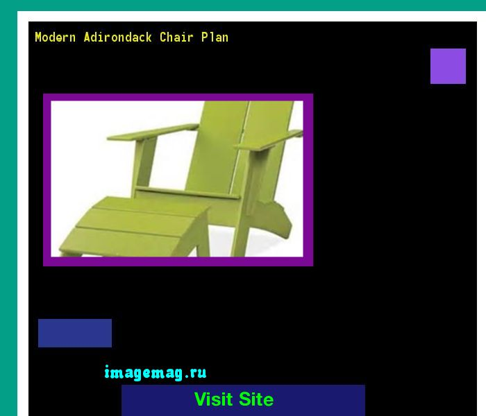 Modern Adirondack Chair Plan 100414 - The Best Image Search