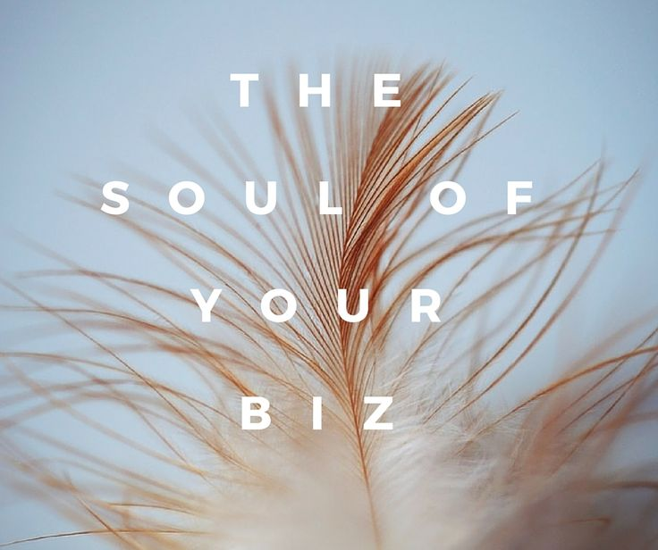 Blog post about how to get to the core ( or soul) of your biz
