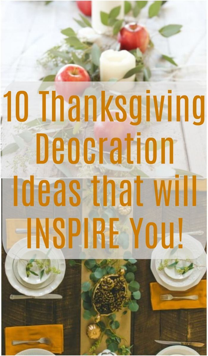 15 Absolutely Inspiring Thanksgiving Decoration Ideas