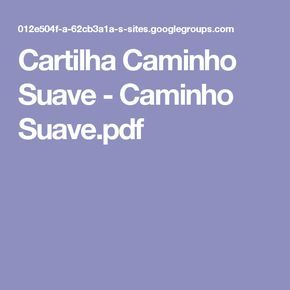 Cartilha Caminho Suave - Caminho Suave.pdf