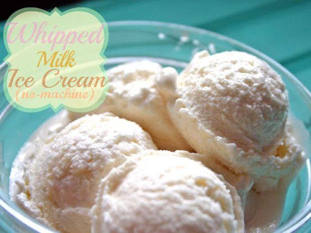 Whipped Milk Ice Cream - no machine needed.