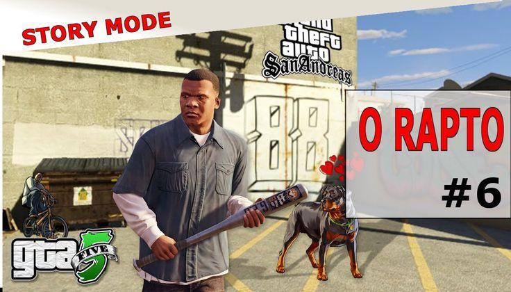 Grand Theft Auto V|GTA V Ep #6|Modo Historia:O Rapto